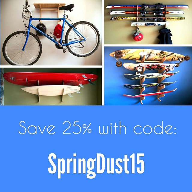 Spring is here and it's time for a SALE. Break the cycle of hiding your boards in your basement/closet/garage and take the leap to a better solution. Show those bad boys off. Until April 23rd use code: SpringDust15 for 25% off of any purchase from our...