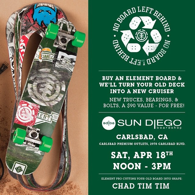 TODAY >>> #NOBOARDLEFTBEHIND at @sundiegoboardshops in Carlsbad with Chad Tim Tim (@7im7im). Come through and get your old board cut out into a new cruiser! #Chadtimtim