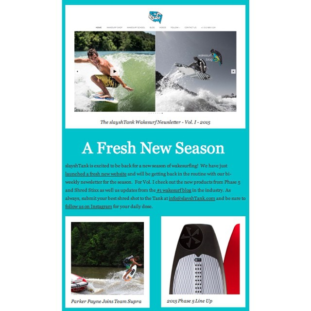 Vol. I of the slayshTank Wakesurf Newsletter has just hit thousands of inbox's across the globe. New website, new products and tons of updates from the world of wakesurfing. Get your season started right with the Tank. Subscribe by emailing is at...