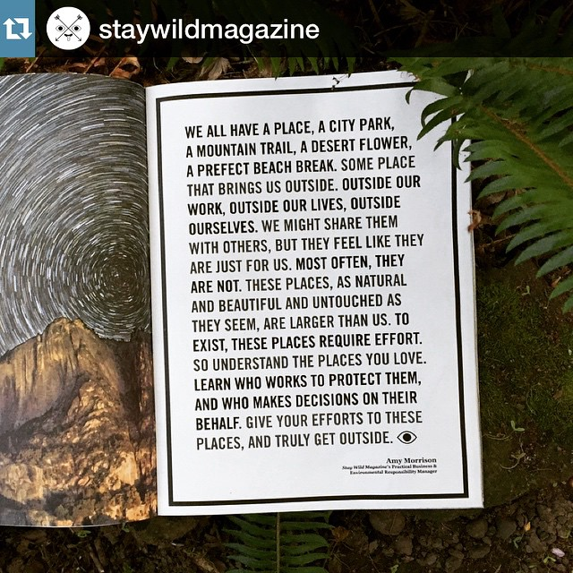 These words by @amylynnmorrison in @staywildmagazine are such an inspiration for #EarthDay. They truly represents how we feel about nature, the great outdoors, and the world around us.  So #GetOutside, Go #Explore, and Leave It Better Than You Found It...