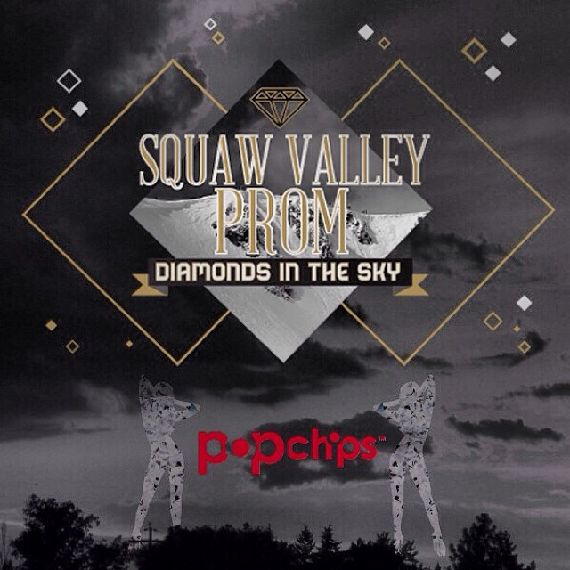 Be sure to #BringTheFun with @popchips at the 2014 #SquawValleyProm | Get your tickets for the party of the year on Feb. 22 at (squawvalleyprom.com) #DiamondsInTheSky #High5ives