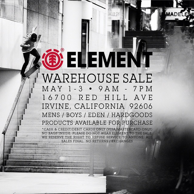 Starting tomorrow May 1st head to Irvine, CA for huge sales on all Element product! We'll have just about everything Element offers for sale, the ability to crooked grind 19 stair rails like @nyjah not included in this offer.