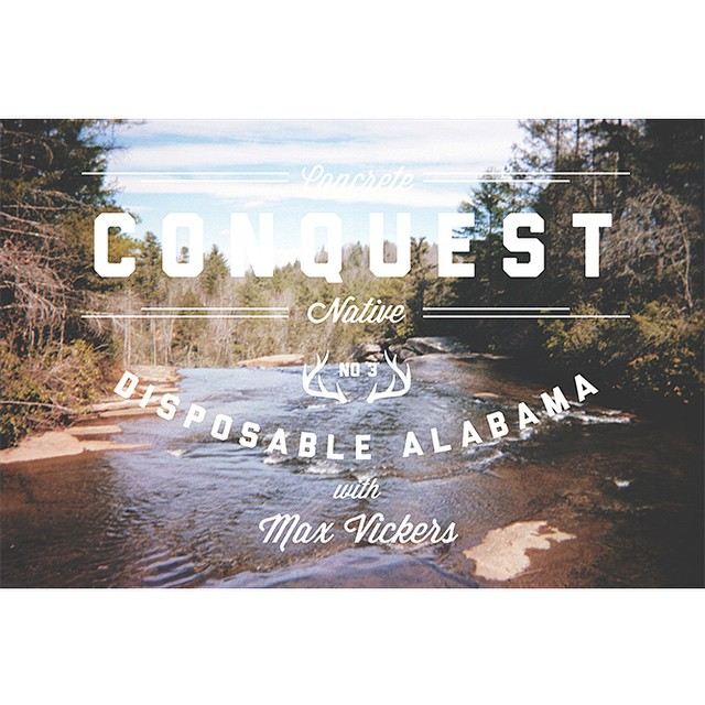 Conquest No. 3 - Disposable Alabama is up on concretenative.com! Check out @maxvickers adventures through Alabama and the hills of North Carolina via disposable camera #concretenative #conquest #Alabama #skatelife #sk8life #longboardlife #disposable...