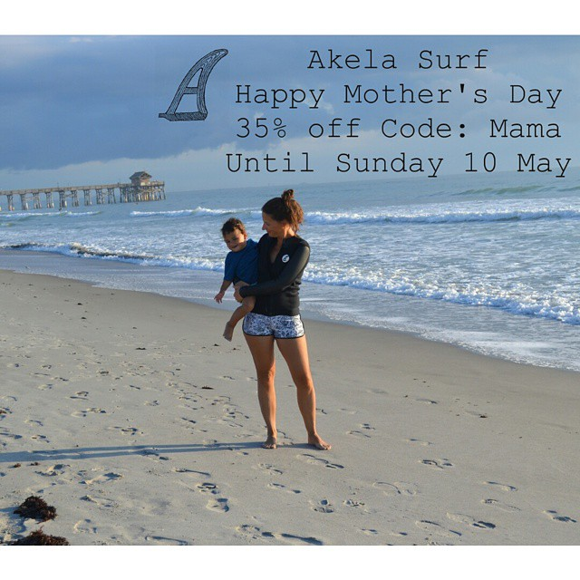 #AkelaSurf  Mother s day