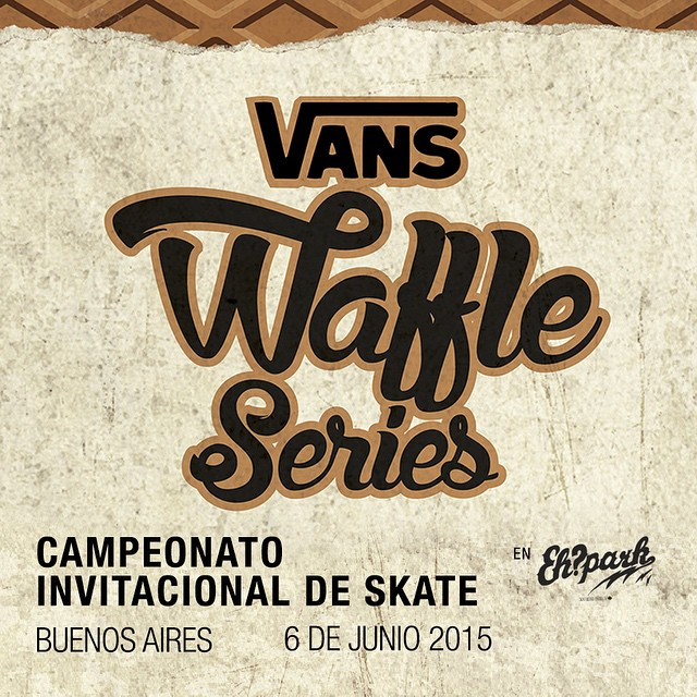 SAVE THE DATE. #VansWaffleCup - 6 de junio, Buenos Aires