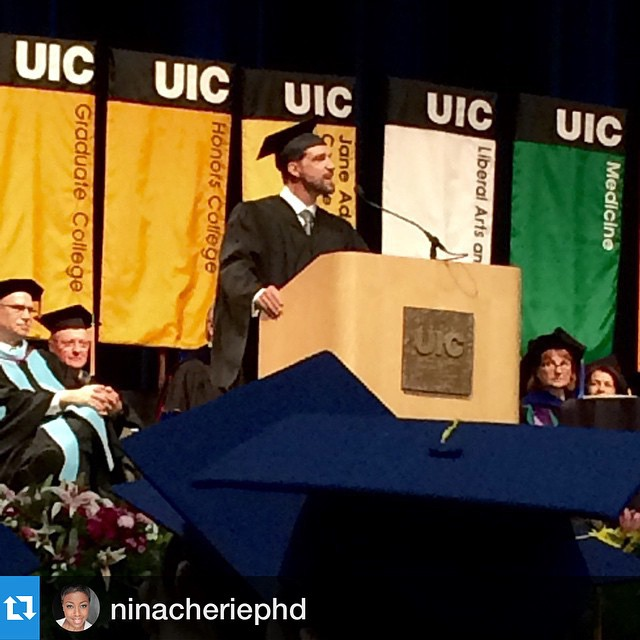 Honored & privileged to celebrate the immense achievements of the #UniversityOfIllinois Chicago #Classof2015!!! #Repost f/ #UIC graduate @ninacheriephd from yesterday's commencement address.  CONGRATS #ClassOf2015 #Graduates around the world!!!...