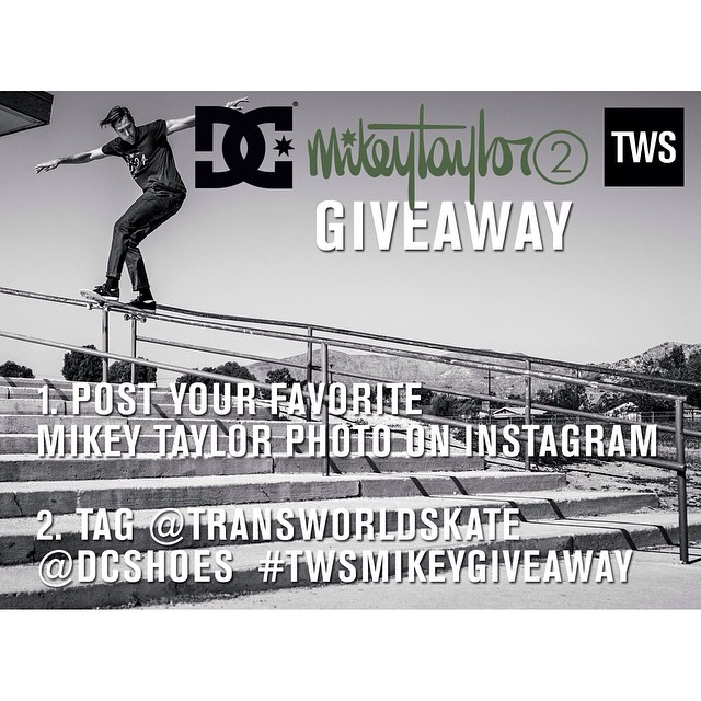 Want to win a pair of the new #MikeyTaylor2? The rules are pretty simple.  1.Post your favorite photo of @mikeytaylor1 on Instagram  2. Tag @dcshoes and @transworldskate with #TWSMikeyGiveaway  We'll pick 3 lucky winners to get a pair of Mikey's new...