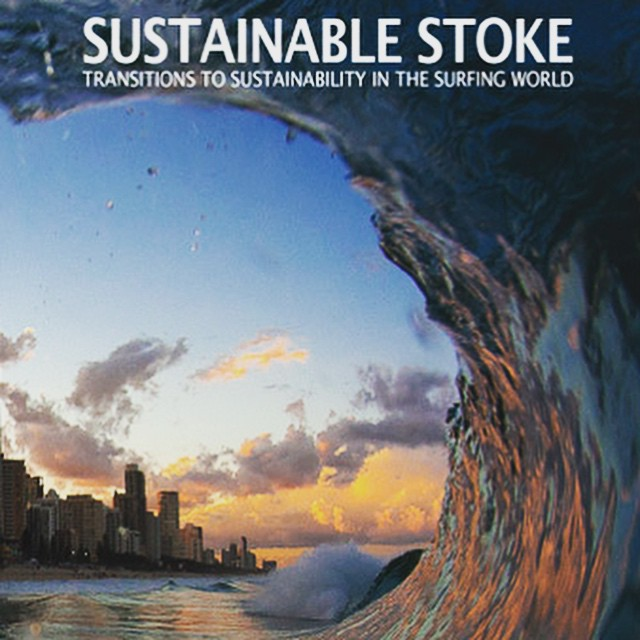"Your next ""must have"" Coffee Table (or surf hammock?) book 'Sustainable Stoke' just launched today! --- Edited as a collaboration by two of our advisory board members Dr. Greg Borne (aka-""Patches"") and Jess Pointing, it features interviews and..."