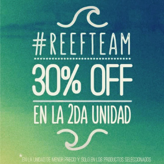 30% DE DESCUENTO en la segunda unidad! Pasá por nuestros #ReefStores para acceder a este beneficio: #AltoAvellaneda y #AbastoShopping -  Sábado 23, domingo 24 y Lunes 25 #Unicenter y  #PlazaOeste - Domingo 24 y Lunes 25