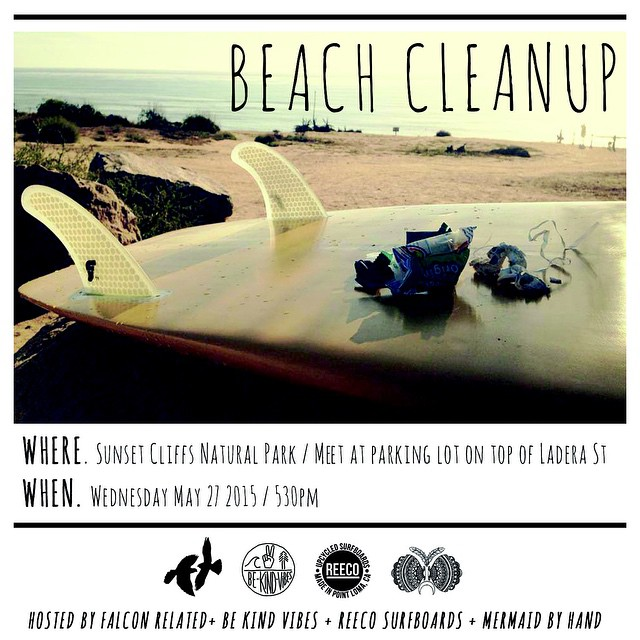 Post Memorial Day beach clean up with some of our good friends and favorite brands tomorrow. Meet in the parking lot at Sunset Cliffs Nature Park at 5:30