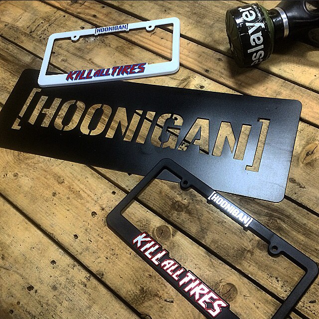 "Kill All Tires plate frames and Hoonigan 18"" stencil are at #hoonigandotcom. Get em!"