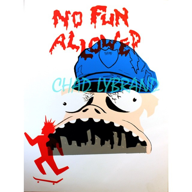 """No Fun Allowed"" screen print 11x17.  Created by Team rider Chad Lybrand--@ragnars_world and available for sale at BonzingSkateboards.com!  #chadlybrand #bonzing #sanfrancisco #skateboard #shapers #artists"