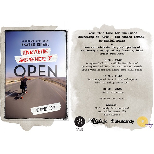 YES! Time for the Swiss OPEN premiere! @skullcandywomen, @7skylife, @chixxsonboard & us are stoked to invite you to the Swiss screening of 'OPEN - lgc skates' Israel by @danieletura.  PLUS! Girls Meet & longboard clinic hosted by OPEN rider...