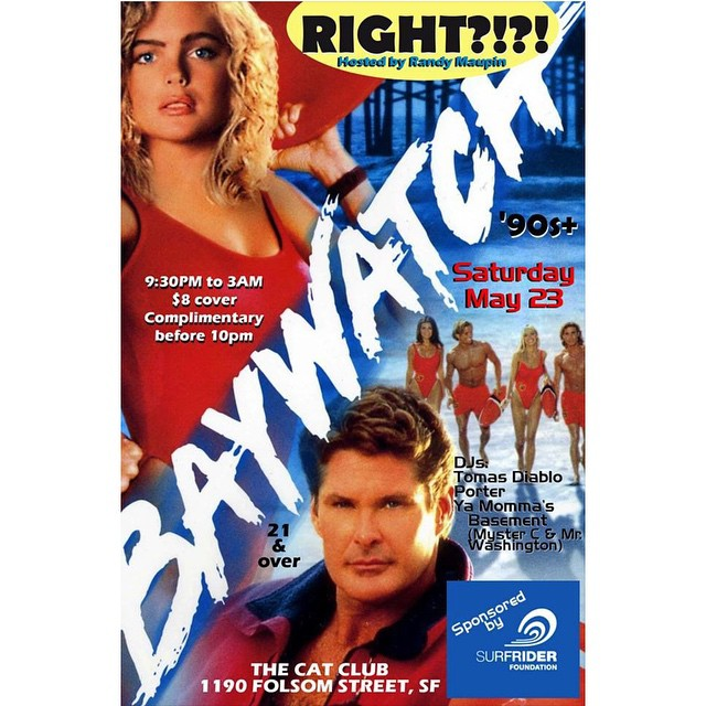 Come play with us tomorrow night at our BAYWATCH party!