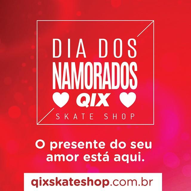 O presente do seu amor está na QIX Skate Shop. Nas compras acima de R$199,00 o frete* é por nossa conta e ainda você parcela em 6x no cartão. www.qixskateshop.com.br *Entrega em até 10 dias úteis.