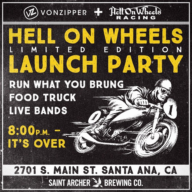 Join us tonight for the VonZipper + Hell on Wheels collab launch party at Hell on Wheels MC in Santa Ana from 8-midnight. There will be beer provided by our friends at @saintarcherbrew, food, bands, on-bike shenanigans, shiny things and shady people....