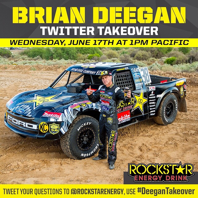 I will be taking over @rockstarenergy Twitter this wednesday at 1pm pacific time. Tweet your questions to @rockstarenergy using hashtag #deegantakeover
