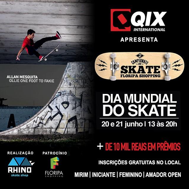 Neste final de semana, 20 e 21 de junho, a QIX apresentará o 2º Campeonato de Skate Floripa Shopping.  Para mais informações www.qix.com.br ou ligue (48) 3236-5027.