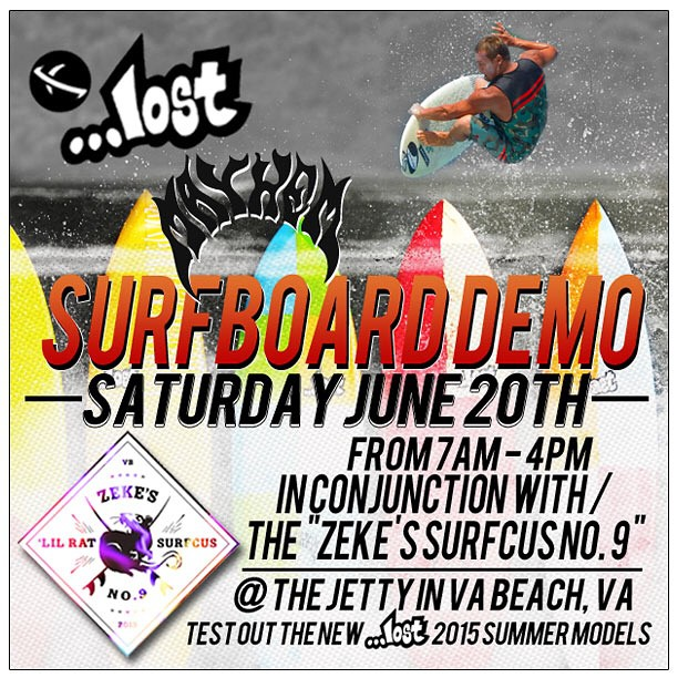 @lostsurfboards demo this Saturday, June 20th at the jetty in Virginia Beach, VA. Come test out all the new 2015 models from 7AM - 4 PM. #lostsurfboards