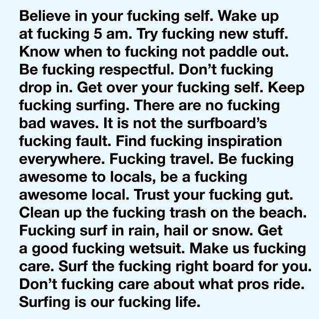 #fuckingawesome surf advise inspired by the #goodfuckingdesignadvice