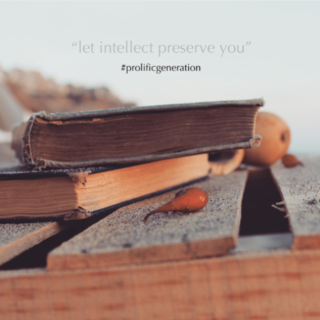 Let Intellect Preserve You  #prolificgeneration #sandiego #california #yerbamate #books #libros