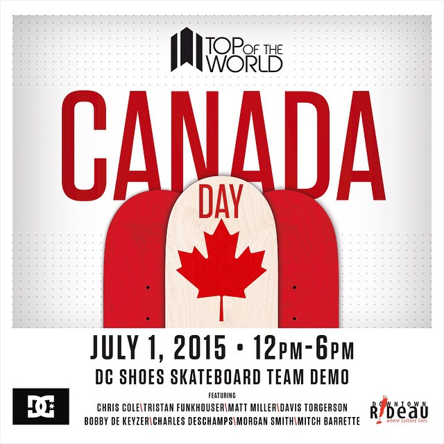 Get ready, Ottawa! Come out and hang with @chriscobracole, @tfunkb, @mattmillerskate, @bobbydekeyzer, @morganersmith and more as we celebrate Canada Day with @totw!  Check out the demo, get an autograph and tons of giveaways! See you all this...