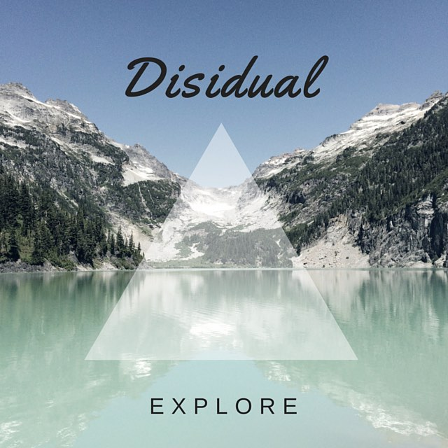 Always EXPLORE // DISIDUAL // #disidual #disiduallivin #distinctindividuals
