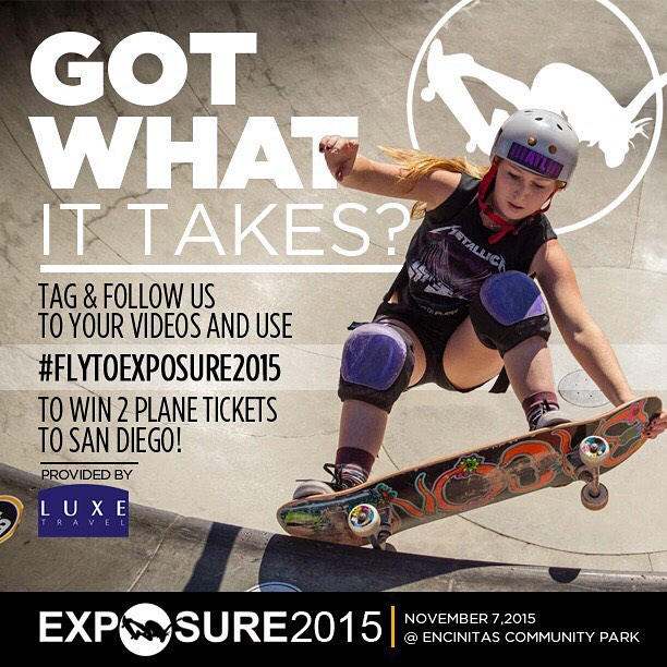 Want to WIN A TRIP to SAN DIEGO with LUXE TRAVEL and skate at EXPOSURE 2015? Tag and follow us @exposureskate to YOUR VIDEOS and use the hashtag #flytoexposure2015! You'll have a chance to WIN 2 plane tickets to San Diego! Check out our...