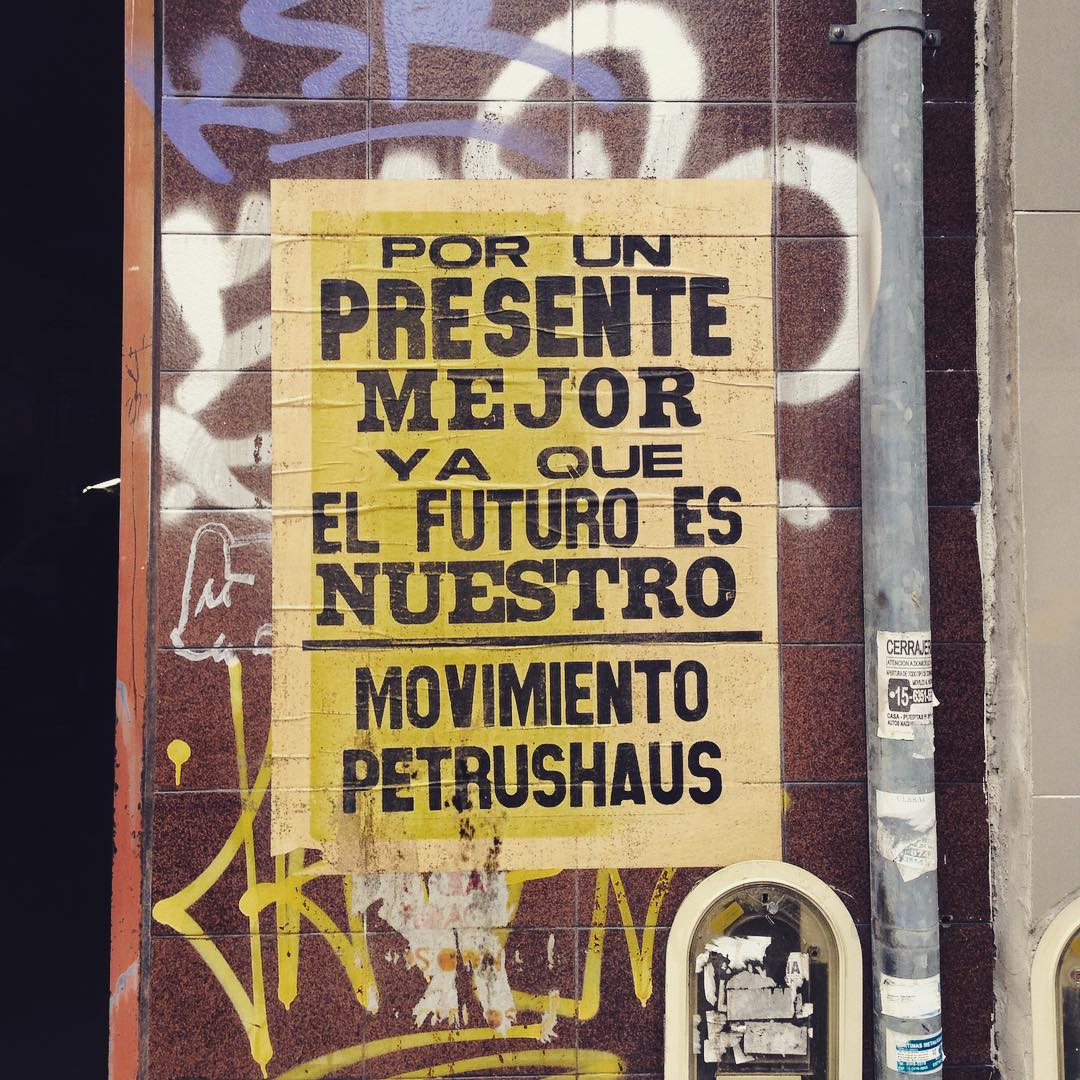 Presente #petrushaus #movimientopetrushaus #afiche #pasteup #streetart #arteurbano