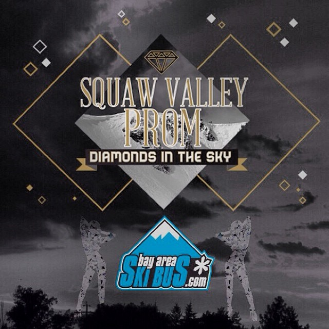 Catch the bus to the 2014 #SquawValleyProm on Feb. 22 | #HighFives to @bayareaskibus for supporting the party of the year at @squawvalley | Tickets are on sale at (squawvalleyprom.com)