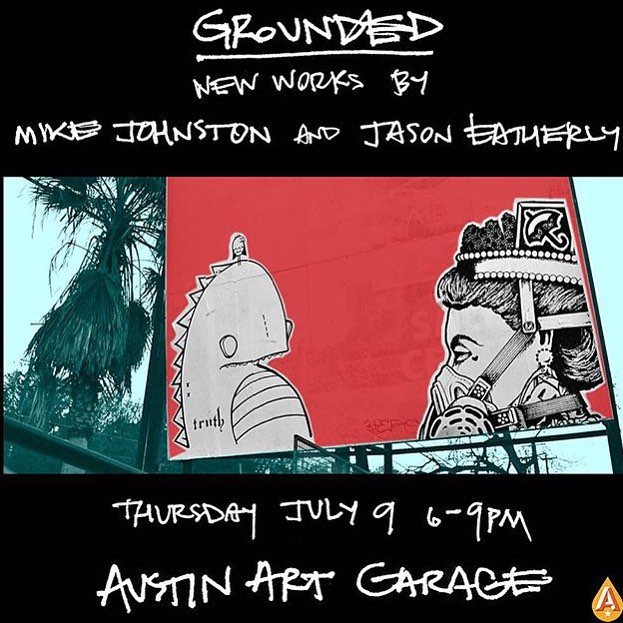"Don't miss ""Grounded"" a collaborative show by @mikejohnstonartist & @jasoneatherly tomorrow from 6pm - 9pm @austinartgarage • • #Atx #austintx #texas #tx #spratx #austinartgarage #truth #jasoneatherly #deepintheartoftexas"