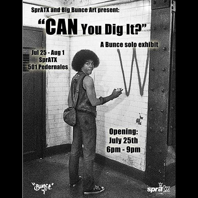 "Excited to present ""Can you dig it""! The @bigbunceart solo show on July 25th. • • Bunce will be unveiling tons of customized spray cans.  More details for the opening to come. • • #Atx #austintx #texas #tx #spratx #bunce #soloshow #artshow #do512..."