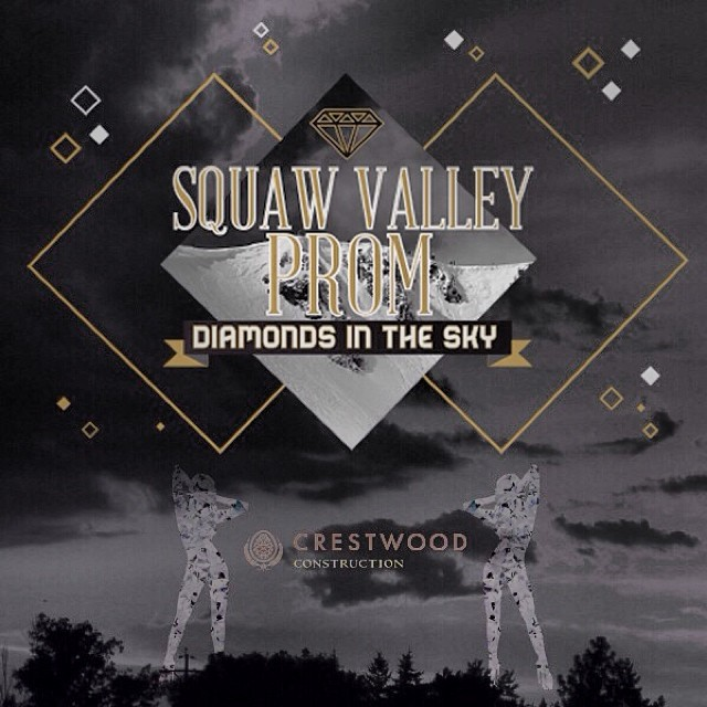 The excitement is building for the 2014 #SquawValleyProm thanks to great supporters like Crestwood Construction! Get your tickets to the party of the year at (squawvalleyprom.com) #DiamondsInTheSky