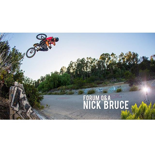 Have a burning question for BMX phenom @nick_bruce? Then head over to @vitalbmx.  Nick will be lurking in the forums over the next few days answering your questions.
