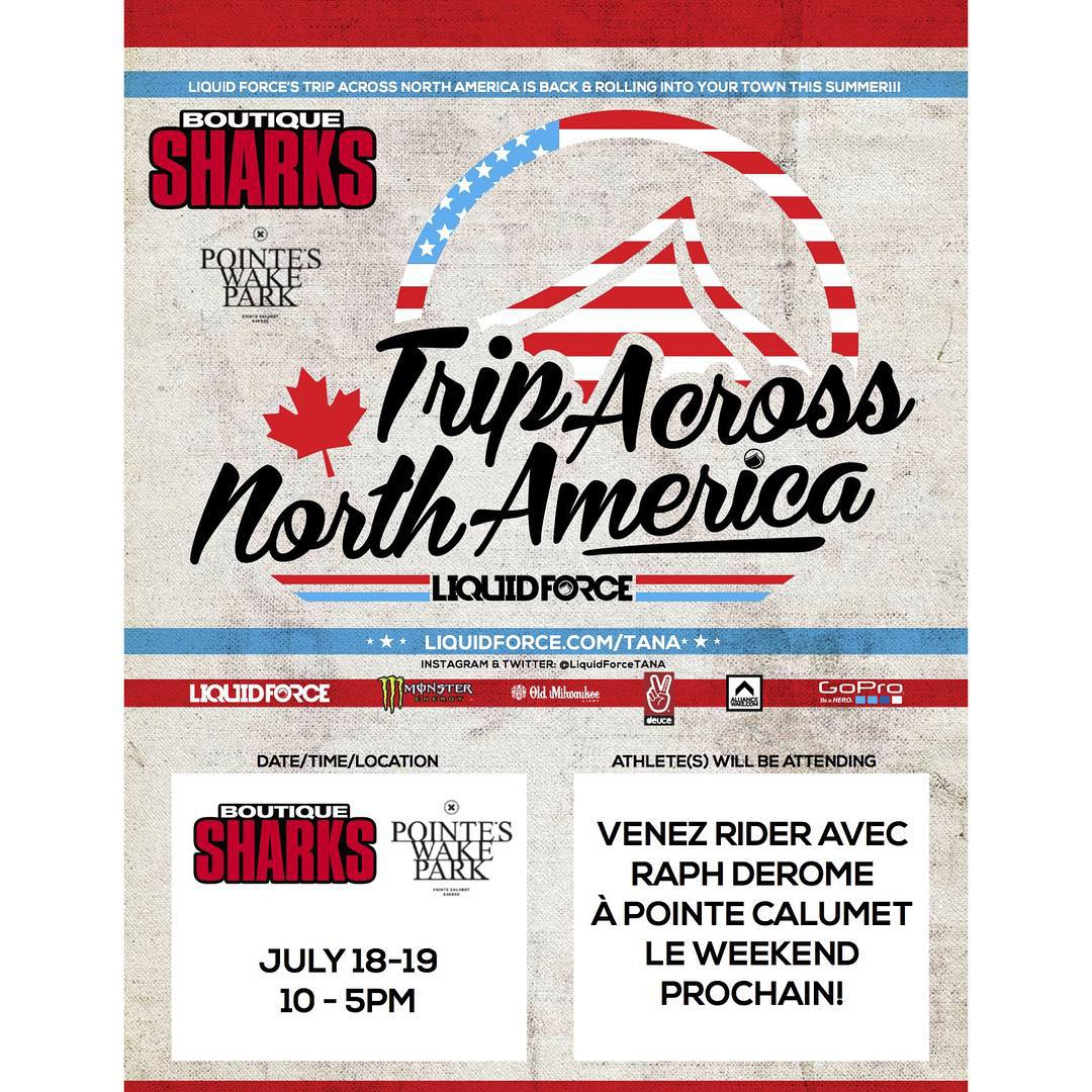 Join @raphderome at @pointes_wake_park with @laboutiquesharks this weekend for Trip Across North America!  #LiquidForceTANA