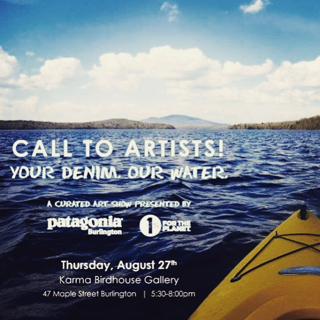 "CALLING ALL ARTISTS! Create art that both incorporates filthy denim and showcases what #Vermont's water means to you! Selected submissions will be displayed at ""Your Denim. Our Water."" a curated art show presented by @patagoniabtv and @1percentftp,..."