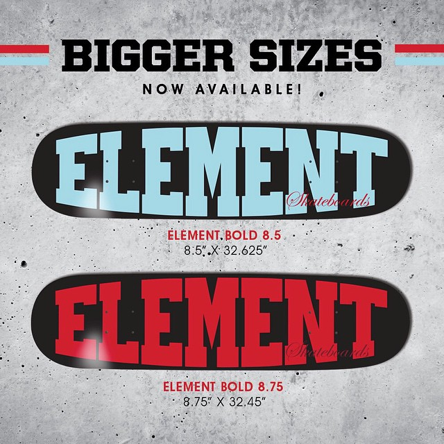 "New ""Bold"" series are now available in 8.5"" and 8.75"" >>> Head to your local skate shop or ElementBrand.com and grip one up today. #elementskateboards"