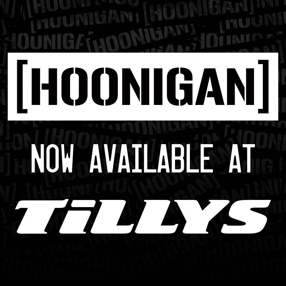 We are really excited to announce that Hoonigan is now available at select @tillys locations and on their webstore (tillys.com). To see if there is a location near you, use the Store Locator on #hoonigandotcom. #supporthooniganism