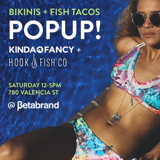 Tomorrow - Come cure you hangover with a good old fashioned shopping spree. Well be popping up @betabrand_hq with our pals @hookfishco. Not sure whats better than wearing a bikini while slamming a poke burritto. #popup #sanfrancisco #seeyouthere