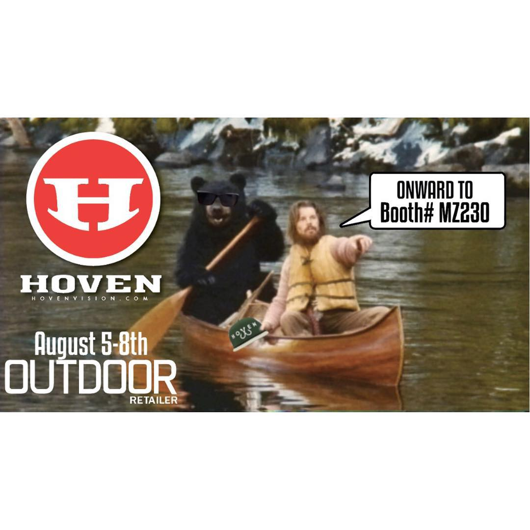 If you're going to to be in Utah for @outdoorretailer August 5-8th makes sure to stop by the @hovenvision booth#MZ230 . It should be a awesome rugged time