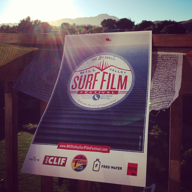 Mountains, Surfboards, Music & Prayer Flags... Must be time for the Mill Valley Surf Film Festival again! **Sustainable Surf is the charity supported by the event, so get your tickets early @ www.MillValleySurfFilm Festival.org