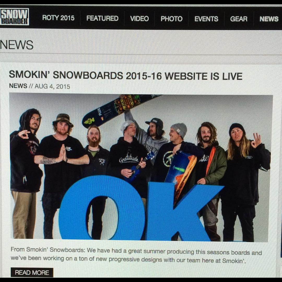 Big thanks to the crew @snowboardermag for getting the word out on the launch of our new  2015/2016 website. www.smokinsnowboards.com  Check the new new.  #ForRidersByRiders | #weareOK | #handmadeUSA | #3yearwarranty |  #supportyourlocalsnowboardscene