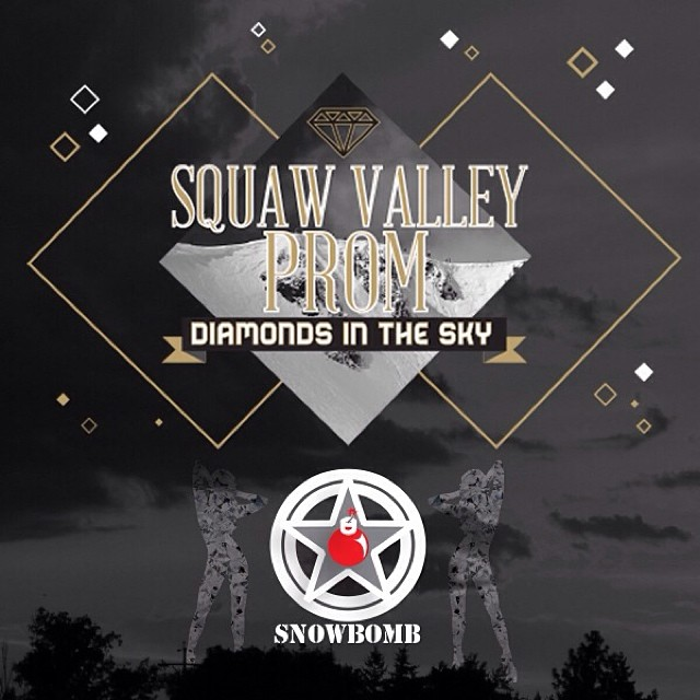 #High5ives to SnowBomb.com for supporting the 2014 #SquawValleyProm | Get your tickets today for the party of the year at (squawvalleyprom.com) #DiamondsInTheSky