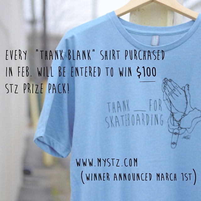 "WIN over $100 in STZ gear! Get entered to win just by purchasing a ""thank blank"" shirt. Good until the end of feb. Winner will get a backpack full of product! #stzlife #thankblank #thankyouskateboarding #skateboarding #happyshredding #contest #giveaway..."