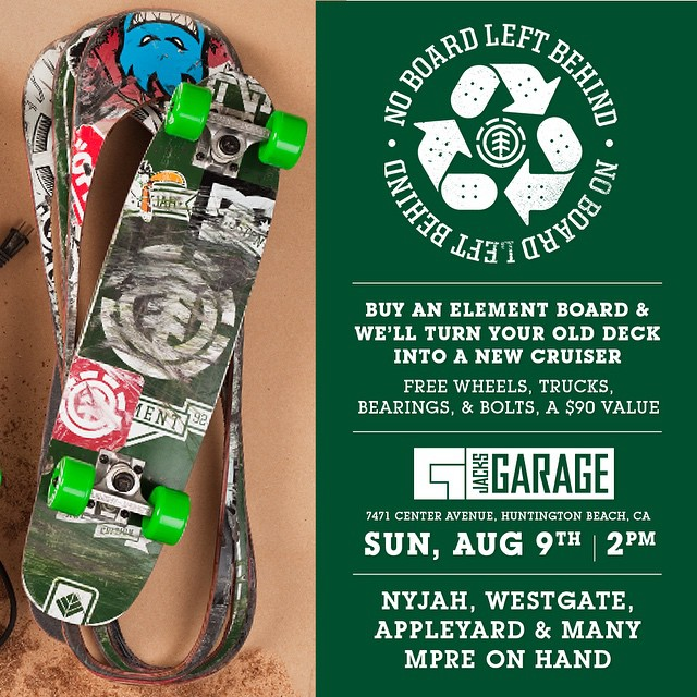 This Sunday! We're holding a #NOBOARDLEFTBEHIND event at @jacksgarage in Huntington Beach >>> come out and get your old board cut into a new cruiser by @nyjah, @westgatebrandon, @mark_appleyard and the rest of the Element team!