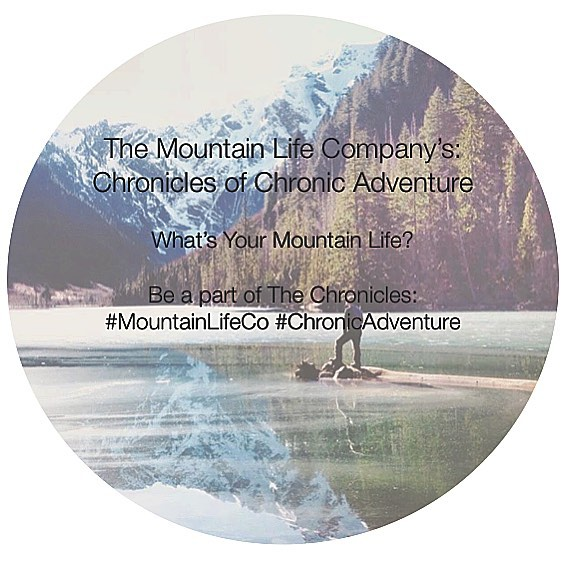"Chronicles of Chronic Adventure photo series, want to be a part of the chronicles? Tag us! ""What's Your #mountainlife?"" #mountainlifeco #mountainlifecompany #gowhereyoudontbelong  #adventure #backcountry #biking #cycling #downhill #mountainbiking..."