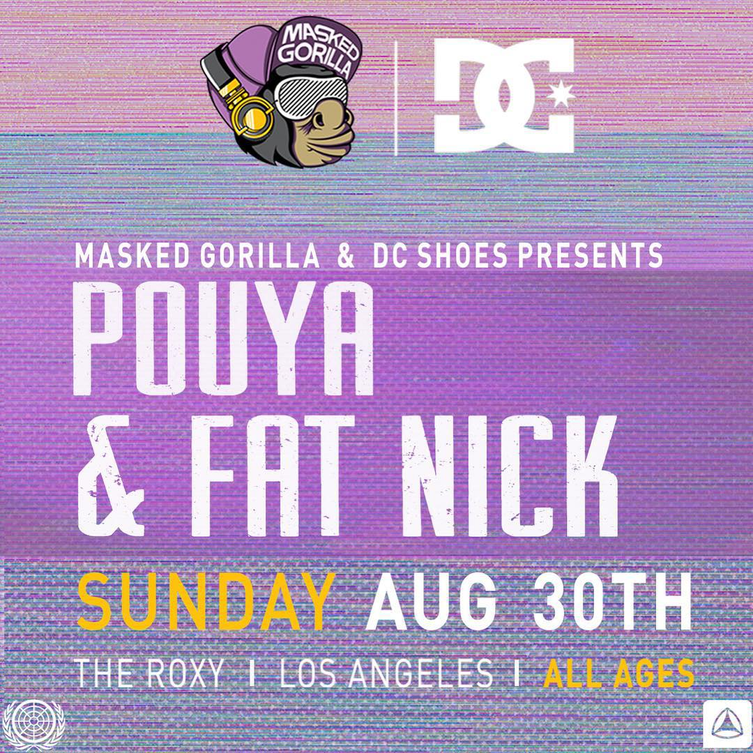 There's still time to get your tickets to the upcoming @maskedgorilla & DC Unmasked Concert series show with @pouyalilpou and @therealfatnick next Sunday, August 30th. #dcshoes #maskedgorilla