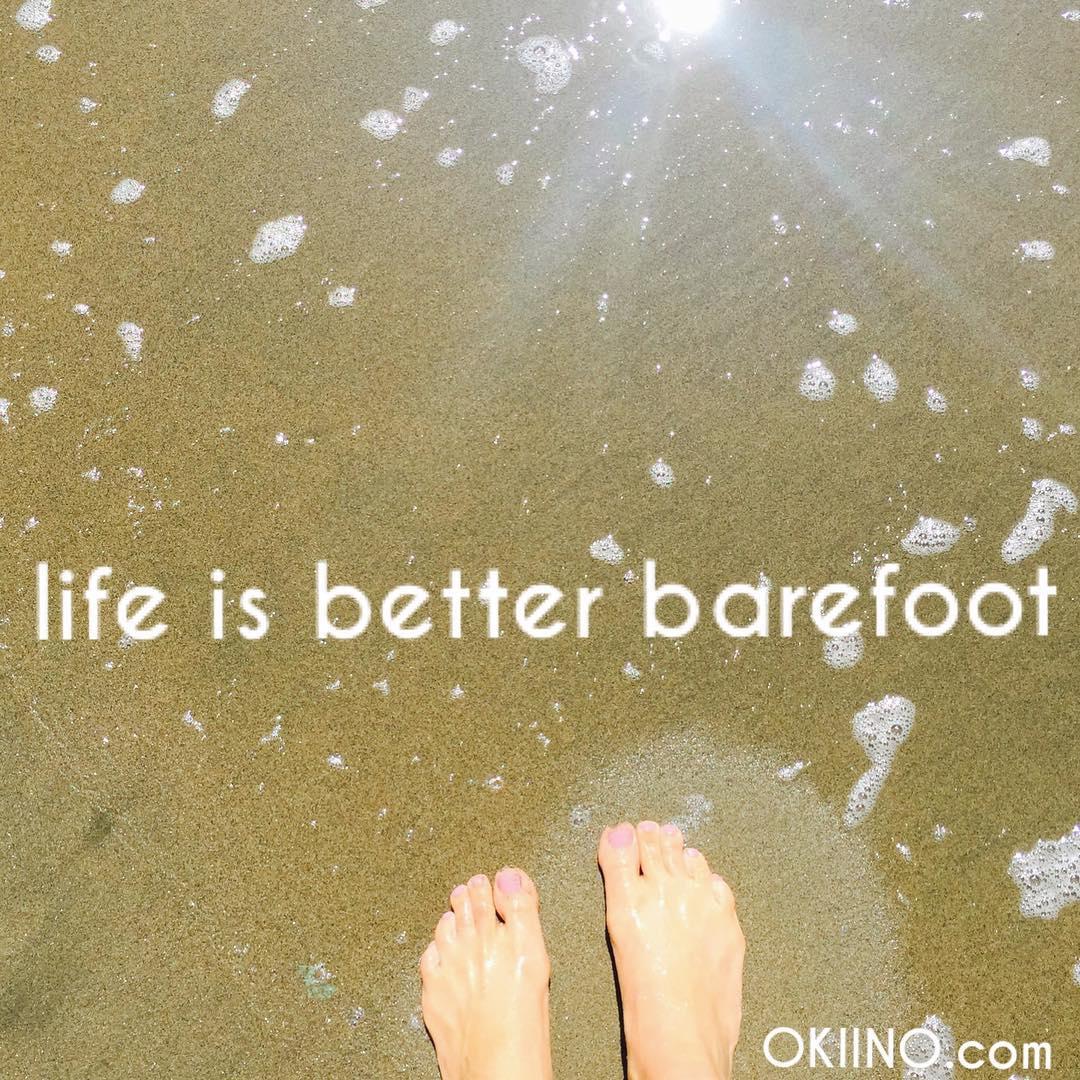 #gobarefoot #mondaymantra #mondaymotivation #OKIINO