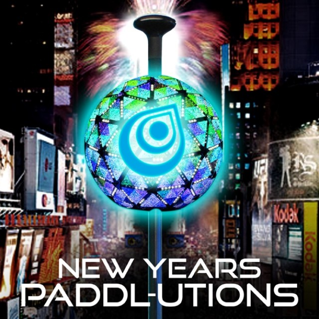 What are your 2014 New Years PADDL-UTIONS??