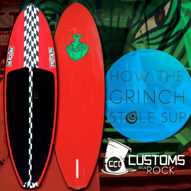 TAG A GRINCH you know... Tell them to stay away from your #CUSTOM #ROGUE #SUP this year!
